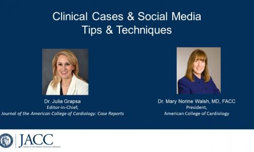 Clinical Cases & Social Media: Tips & Techniques