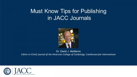 Must Know Tips for Publishing In JACC Journals
